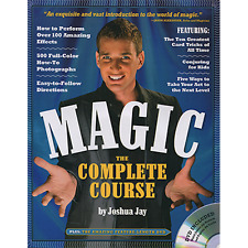 Magic The Complete Course (With DVD) by Joshua Jay from Murphy's Magic