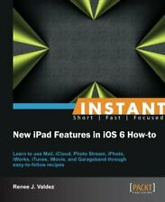 The New Ipad: Using New Features in IOS 6 How to, Valdez, J. 9781782160465,,