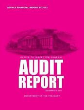 Office of Inspector General Audit Report by Department of Department of the...