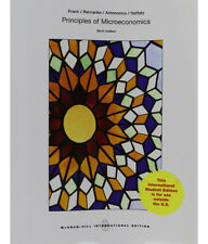 Principles of Microeconomics by Robert H Frank and Ben Bernanke (Global Edition)