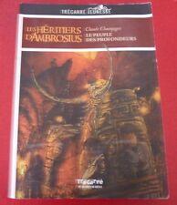 Soft Cover French Book Les Héritiers D'Ambrosius Le Peuple des Profondeurs !