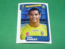 N°347 PAISLEY FC SOCHAUX MONTBELIARD FCSM PANINI FOOT 2005 FOOTBALL 2004-2005