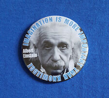 Einstein, imagination quote - traditional Button Badge - 58mm diameter