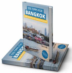 555 Tipps & Bangkok Insider Reisefuehrer Sehenswuerdigkeiten Geheimtipps & mehr