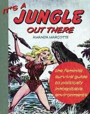 It's a Jungle Out There: The Feminist Survival Guide to Politically-ExLibrary