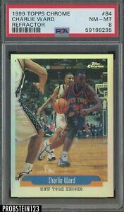 1999-00 Topps Chrome Refractor #84 Charlie Ward New York Knicks PSA 8 NM-MT