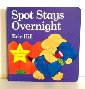 Spot Stays Overnight By Eric Hill (Board book, 2009) NEW