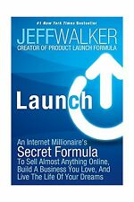 Launch: An Internet Millionaire's Secret Formula To Sell Almost... Free Shipping