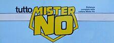 TUTTO MISTER NO n°10 ed. Bonelli  [G668]  - BUONO
