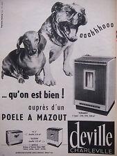 PUBLICITÉ PRESSE 1962 POËLE A MAZOUT DEVILLE BERGAMOTE - TECKEL - ADVERTISING