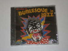 CD/BURLESQUE IN JAZZ/30 SONGS 30/53080/SEALED