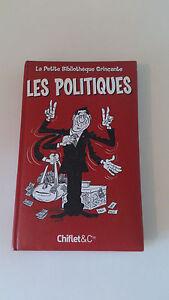 Les Politiques (La petite bibliothèque grinçante) - Chiflet & Co.