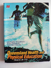 Queensland Health and Physical Education 2e : Years 8-10 by Michelle Bradford