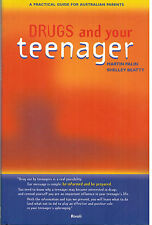 DRUGS and your Teenager...Be Informed, Be Prepared...Australian Parents...