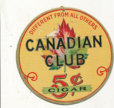 M1657      7 INCH CANADIAN CLUB 5C CIGARS WIND STORE SIGNS ADVERTISING CARDBOARD