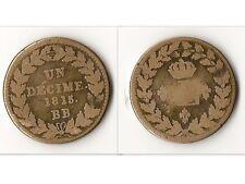 """UN DECIME 1815 BB  """"L"""" COURONNE LOUIS XVIII STRASBOURG"""