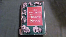 Ted Malone's Favorite Stories HC 1950