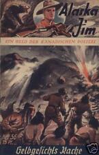 Alaska Jim n. 56 *** condizioni 2+ *** VK-ORIGINALE!