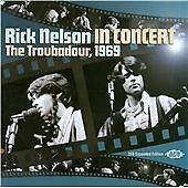 Rick Nelson - In Concert The Troubadour, 1969 (CDCH2 1287)