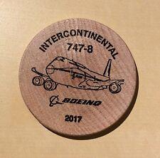 Boeing Employee Coin Show 2017 InterContinental 747-8 - Wooden Nickel