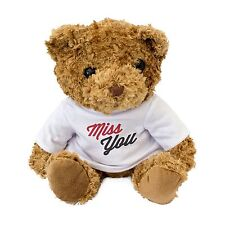 NEW - MISS YOU Cute Teddy Bear - Gift To Say Missing You - Present Birthday Xmas