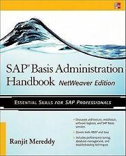 SAP Basis Administration Handbook, NetWeaver Edition - Ranjit Mereddy PORTOFREI