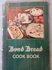 Vintage 1935 Bond Bread Cook Book Recipe Booklet