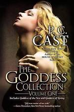 NEW The Goddess Collection (Goddess Summoning) by P. C. Cast