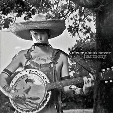 Never Shout Never : Harmony CD