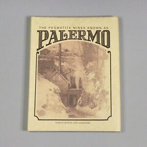 2004 book - Palermo Pegmatite Mines - North Groton, NH - mineralogy and history