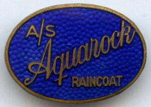 Denmark Vintage AQUAROCK Raincoat Advertising Enamel Buttonhole Badge !!!