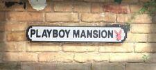 Playboy Mansion Vintage Road Sign / Street Sign