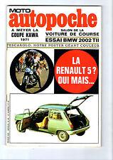 ►MOTO  AUTOPOCHE N°46 - BMW 2002 TII - R5 - FIAT 124 - PESCAROLO - COUPE KAWA
