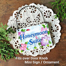 DECO Mini Sign HONEYMOON SUITE Fits Door Knob Wood Ornament Newlywed Married USA