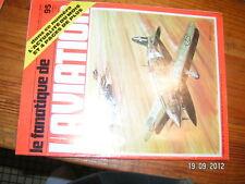 Fana de L'Aviation n°95 PZL 24 CamouflageAllemand Sipa