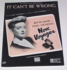 "1942 NOW VOYAGER Sheet Music ""It Can't Be Wrong"" BETTE DAVIS Paul Henreid"