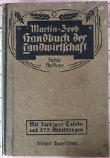 Handbuch der Landwirtschaft -Martin und Zeeb 8. Auflage 1922