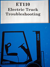 CLARK Forklift ET110 Electric Truck Troubleshooting TECHNICAL Training Manual