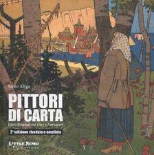PITTORI DI CARTA di S. ALLIGO VOLUME 1 - Ed. Little Nemo