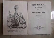 I LADRI MASCHERATI DI PARIGI PER ALESSANDRO DUMAS VOLUME V 1857