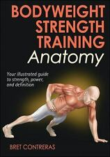 Bodyweight Strength Training Anatomy, Good Books