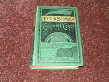 Hector Servadac or the Career of a Comet  Jules Verne.1878 1st edition hardback.
