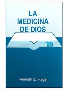 SPANISH: God's Medicine - Spanish Minibook by Kenneth E Hagin, Sr.