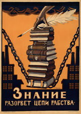 Knowledge Will Break the Chains of Slavery, 1920, Communist Propaganda Poster