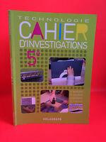 Tecnologia Quaderno Investigations 5e Delagrave 2012
