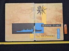 JEANNE D'ARC  - NAVIRE ECOLE  - TRES BEAU LIVRE CAMPAGNE 1957-1958
