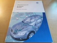 VW SSP Selbststudienprogramm Nr. 272 * Der Phaeton ab 2002 Bordnetz