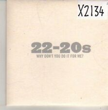 (CN289) 22-20s, Why Don't You Do It For Me? - 2004 DJ CD