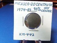 1974-83 Mexico 20 Centavos Error Coin KM-442   90% Off Center