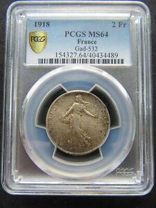 France : 2 Francs Silver Semeuse 1918 ; PCGS : MS 64 ; aUNC